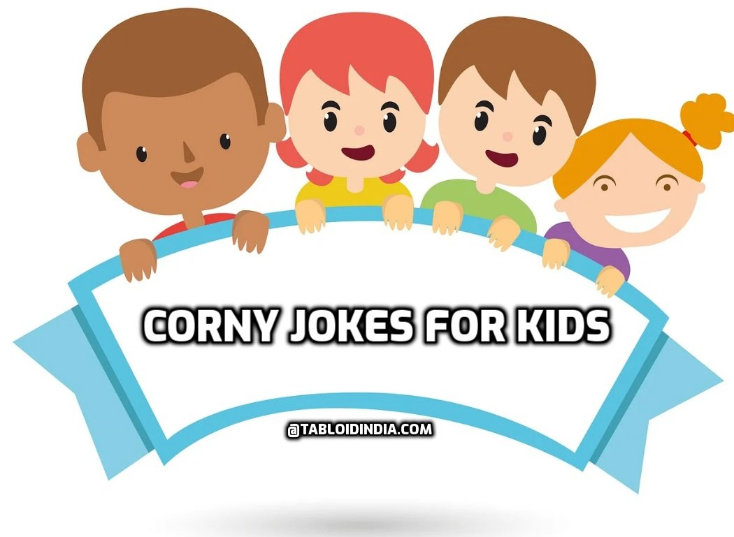Corny jokes for kids