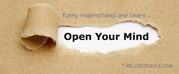 57 Inspirational One Liners that are Funny