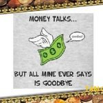 69 Funny One Liners on Money, Earning, and Expenses
