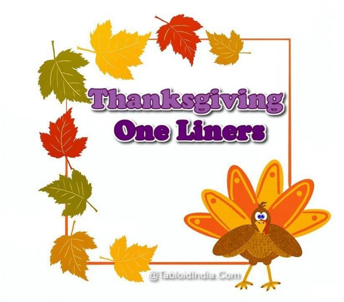 Thanksgiving One Liners that are Funny