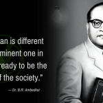 20 Famous Quotes of Dr B R Ambedkar