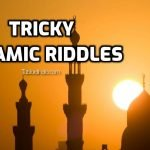 22 Islamic Riddles that only a True Muslim can Answer