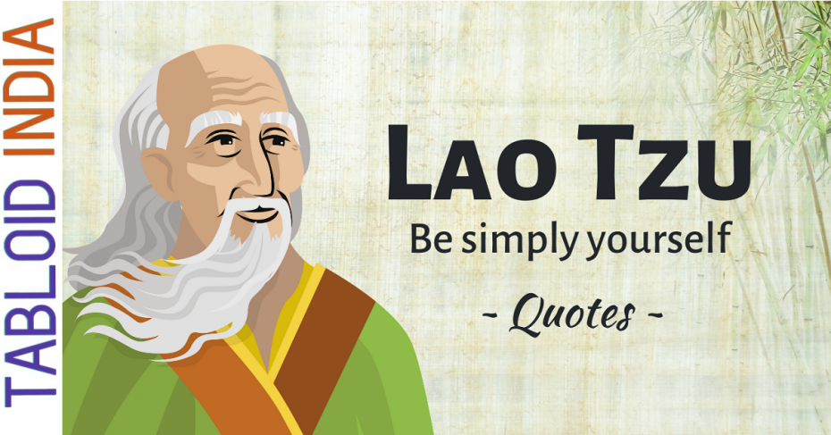 Golden Quotes by Chinese Philosopher Lao Tzu