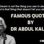 38 Inspirational Quotes by Dr. APJ Abdul Kalam