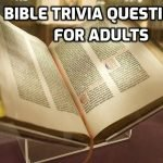 32 Bible Trivia Questions and Answers for Adults