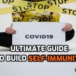 Ultimate Guide to Build Self Immunity for Cold and Flu at the Time of COVID-19