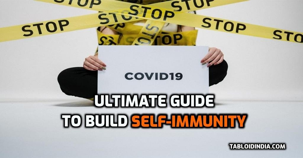 Ultimate Guide to Build Self Immunity