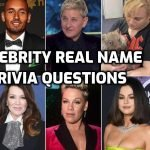 Funny Celebrity Real Name Trivia Questions