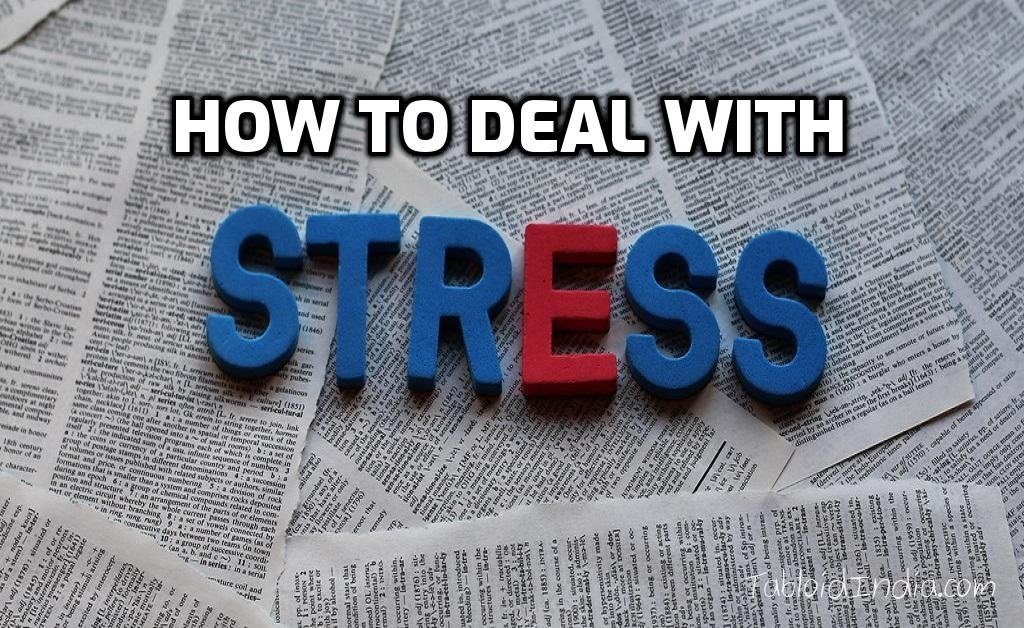 Effective Ways to Deal With Stress in Life Situations