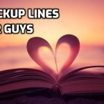 114 Dirty Pickup Lines for Guys - Best Ever
