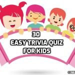 30 Easy Trivia Questions for Kids