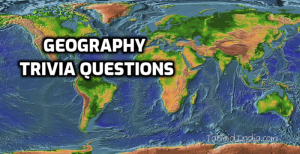 Geography trivia questions & answers