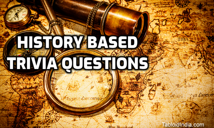 Tricky History Trivia Questions with Answers