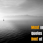 160 Most Inspirational Quotes to get Motivated