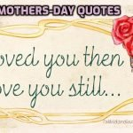 24 Meaningful Quotes for Mothers Day