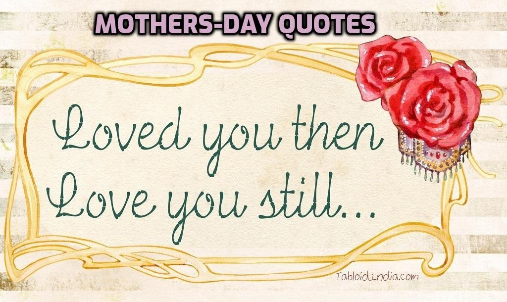 Quotes for Mothers Day