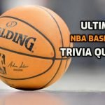 Ultimate NBA Trivia that Every Basketball Fan Should Answer
