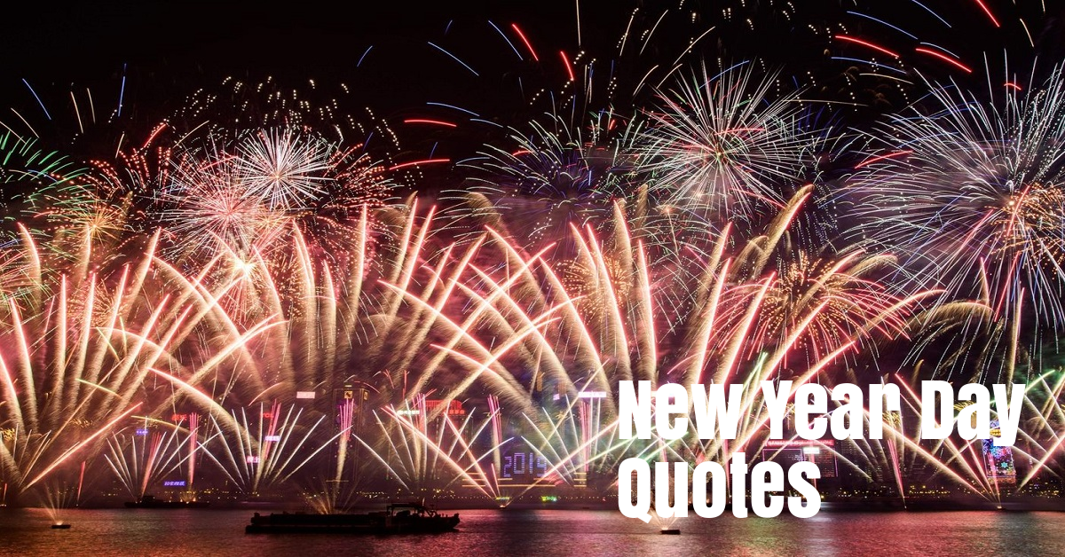 35 New Years Day Quotes by Famous People