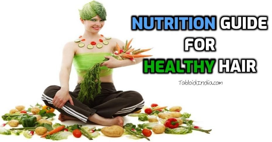Nutrition Guide for Healthy Hair