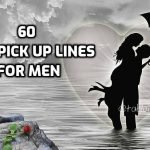 99 Cute and Romantic Pick up Lines for Guys