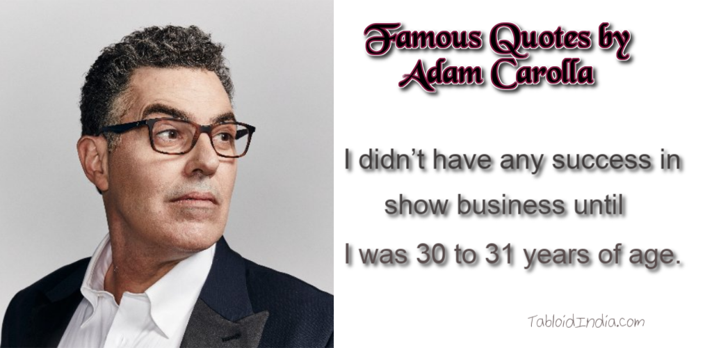 22 Famous Quotes by Adam Carolla