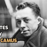 90 Inspiring Quotes by Philosopher Albert Camus