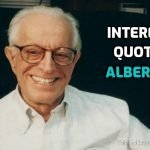 20 Best Quotes by Psychologist Albert Ellis
