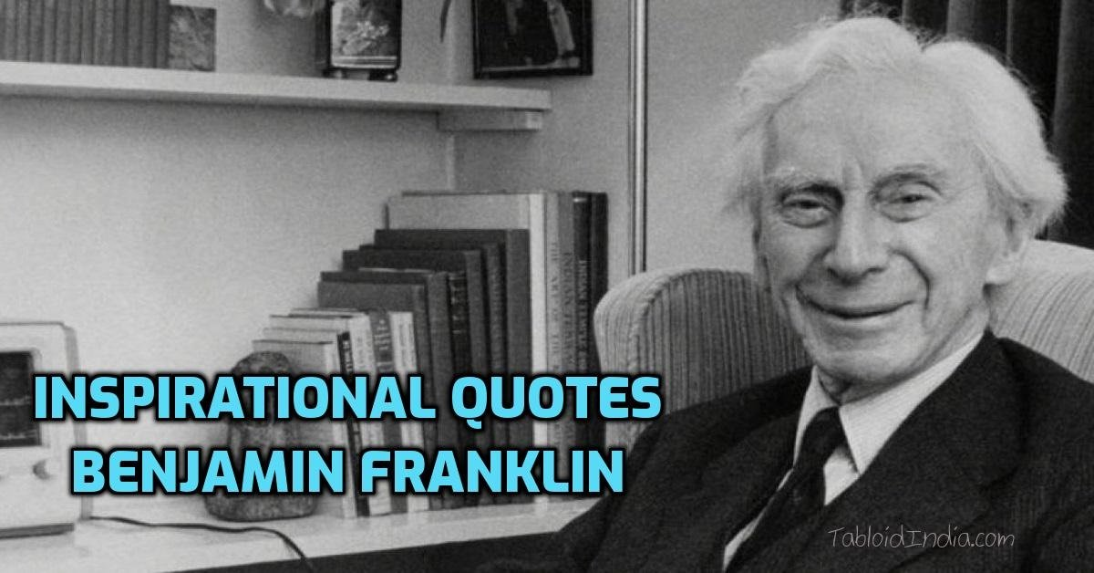 Inspiring Quotes by British Philosopher Bertrand Russell