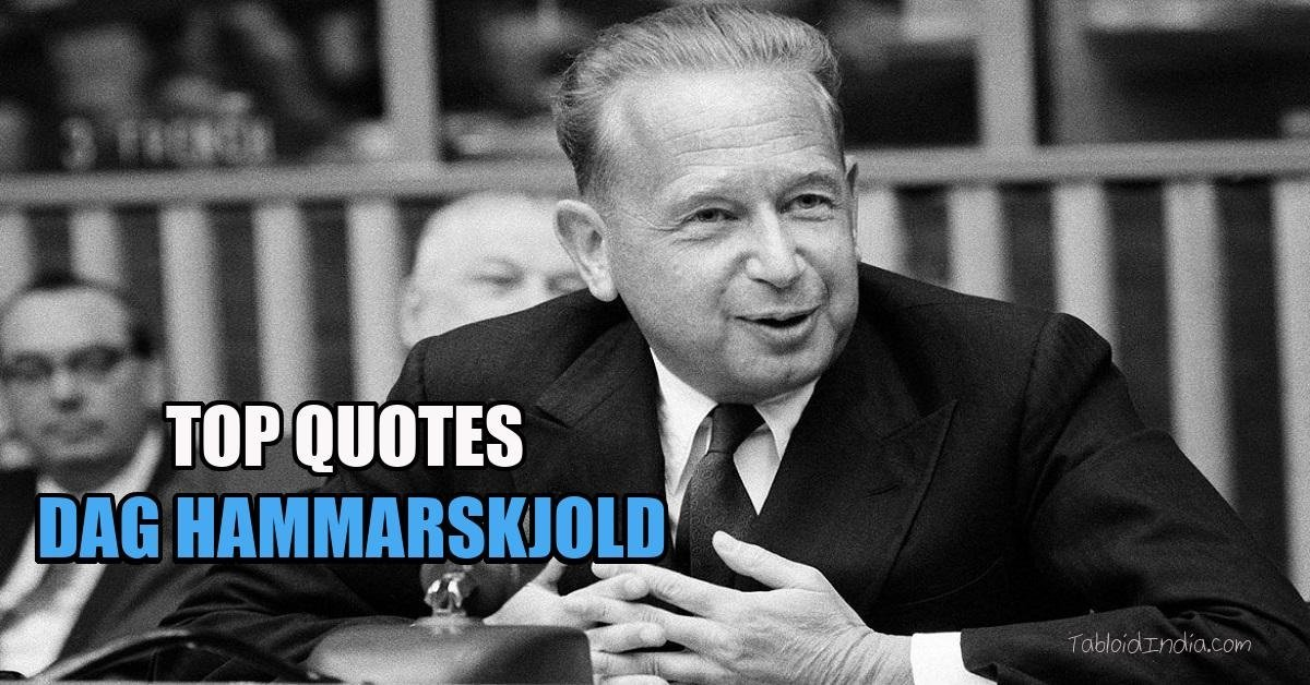 Top 23 Quotes by Swedish Diplomat Dag Hammarskjold
