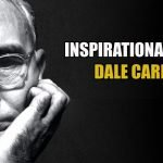 Top 40 Inspirations Quotes by Dale Carnegie