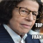 Famous Quotes by American Author Fran Lebowitz