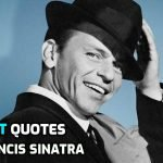 Best Quotes by Singer Francis Sinatra
