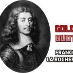 126 Golden Quotes by Francois de La Rochefoucauld