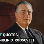Best Quotes by Former US President Franklin D. Roosevelt