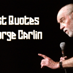 Famous Quotes by Comedian George Carlin
