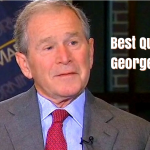 70 Top Quotes by Former US President George W. Bush