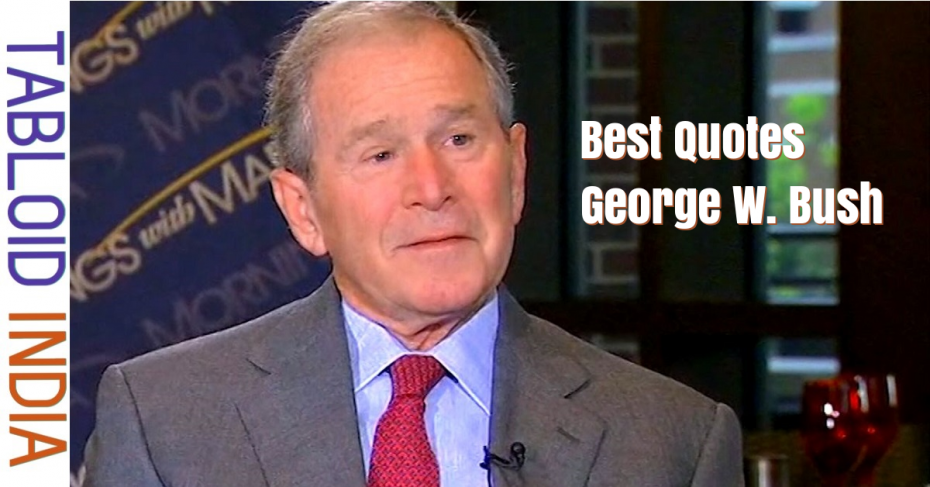 Quotes by Former US President George W. Bush