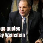 36 Famous Quotes by Harvey Weinstein