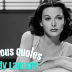 33 Famous Quotes by American Actress Hedy Lamarr