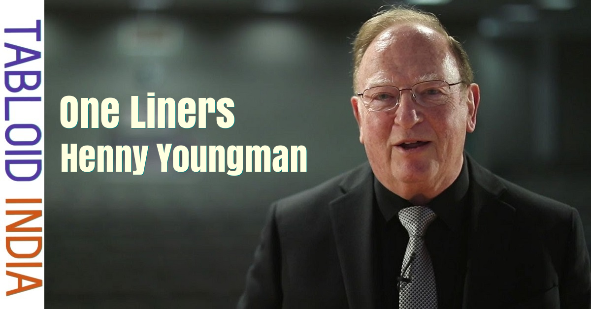 26 One Liner Quotes by Comedian Henny Youngman