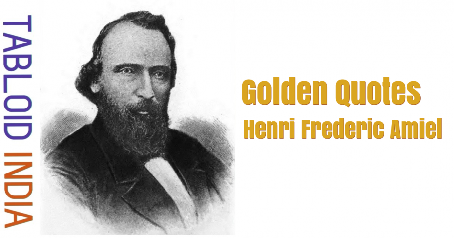 Golden Quotes by Henri Frederic Amiel