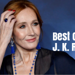 Best Quotes by Harry Potter Author J. K. Rowling