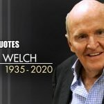 Famous Quotes by Former General Electric Chairman Jack Welch