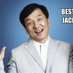 25 Best Quotes by Actor Jackie Chan