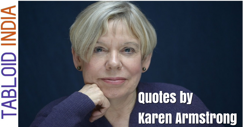 Best Quotes by British Author Karen Armstrong