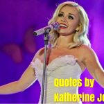 Best Quotes by Artist Katherine Jenkins