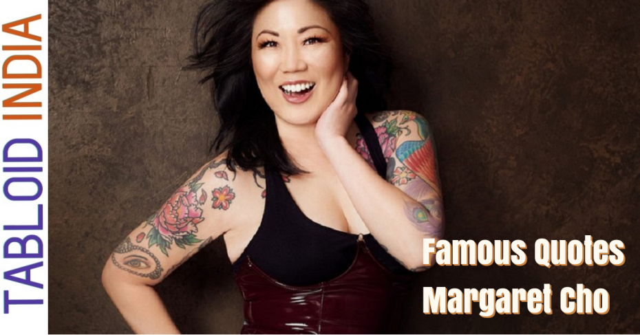 Quotes by Comedian Margaret Cho