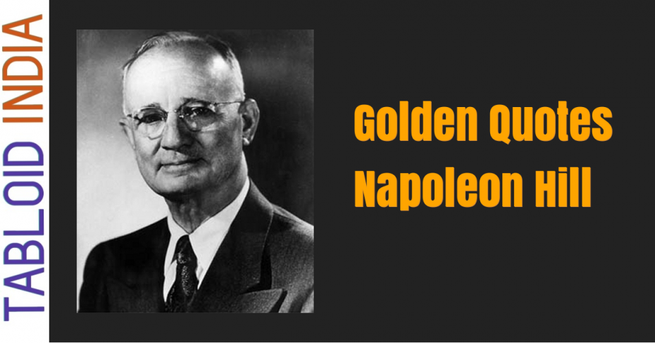 Quotes by American Author Napoleon Hill