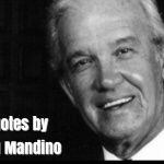 Famous Quotes by American Author Og Mandino