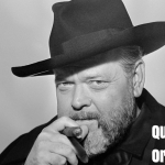 Best Quotes by Actor Orson Welles